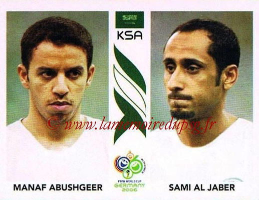 2006 - Panini FIFA World Cup Germany Stickers - N° 595 - Manaf ABUSHGEER + Sami AL JABER (Arabie Saoudite)