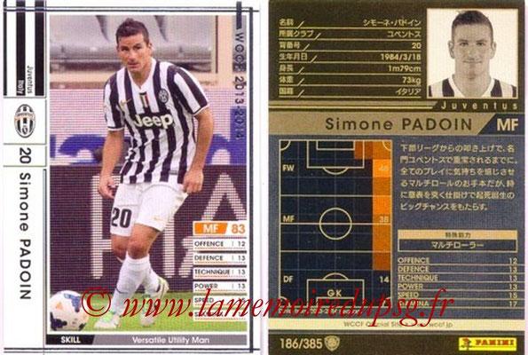 2013-14 - WCCF - N° 186 - Simone PADOIN (Juventus FC)