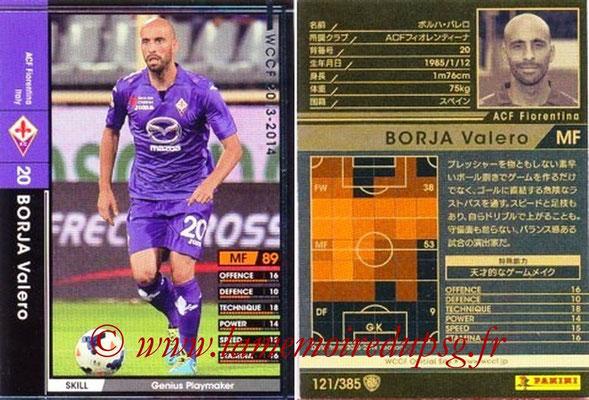 2013-14 - WCCF - N° 121 - Borja VALERO (ACF Fiorentina)