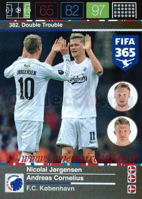 2015-16 - Panini Adrenalyn XL FIFA 365 - N° 382 - Nicolai JORGENSEN + Andreas CORNELIUS (FC Copenhague) (Double Trouble) (Nordic Edition)