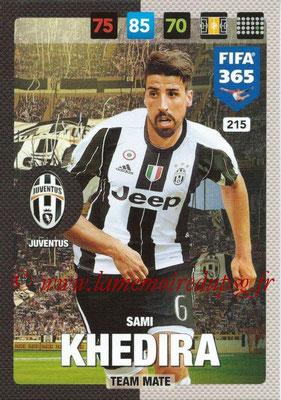 2016-17 - Panini Adrenalyn XL FIFA 365 - N° 215 - Sami KHEDIRA (Juventus FC)