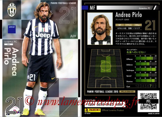 Panini Football League 2015 - PFL10 - N° 094 - Andrea PIRLO (Juventus) (Super MF)