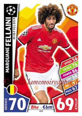 2017-18 - Topps UEFA Champions League Match Attax - N° 154 - Marouane FELLAINI (Manchester United)