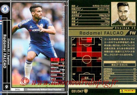 2015-16 - Panini WCCF - N° 031 - Radamel FALCAO (Chelsea FC)