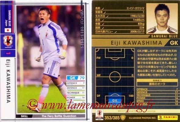 2013-14 - WCCF - N° 353 - Eiji KAWASHIMA (Japon)