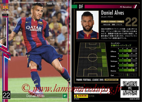 Panini Football League 2015 - PFL09 - N° 037 - Daniel ALVES (FC Barcelone)