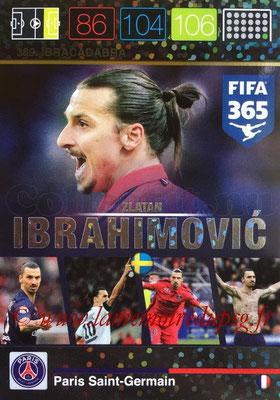 N° 389 - Zlatan IBRAHIMOVIC (Ibracadabra) (Nordic Edition)