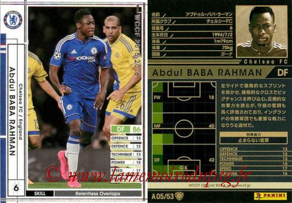 2015-16 - Panini WCCF - N° A05 - Abdul BABA RAHMAN (Chelsea FC)