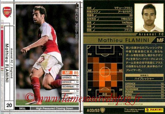 2015-16 - Panini WCCF - N° A03 - Mathieu FLAMINI (Arsenal FC)