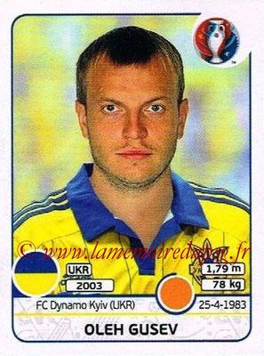 Panini Euro 2016 Stickers - N° 285 - Oleh GUSEV (Ukraine)