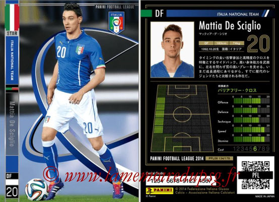 Panini Football League 2014 - PFL08 - N° 134 - Mattia DE SCIGLIO (Italie)