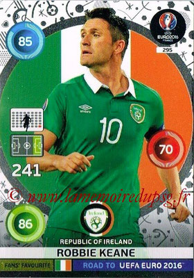 Panini Road to Euro 2016 Cards - N° 295 - Robbie KEANE (Eire) (Fans' Favorite)