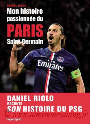 2014-11-13 - Mon histoire passionnée du Paris Saint-Germain (Hugo Sport, 264 pages)