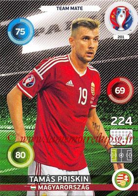 Panini Euro 2016 Cards - N° 201 - Tamas PRISKIN (Hongrie)