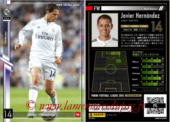 Panini Football League 2015 - PFL09 - N° 048 - Javier HERNANDEZ (Real Madrid)