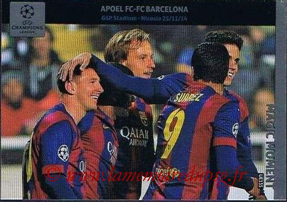 2014-15 - Adrenalyn XL champions League Update edition N° UE135 - Apoel Nicosie-FC Barcelone (Magic Moment)