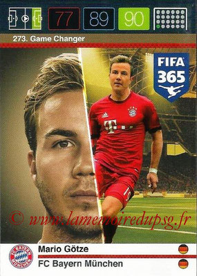 2015-16 - Panini Adrenalyn XL FIFA 365 - N° 273 - MArio GÖTZE (FC Bayern Munich) (Game Changer)