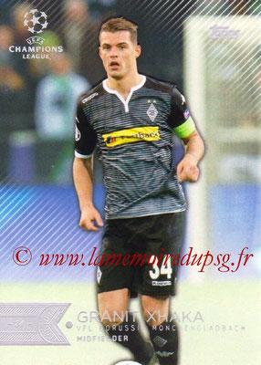 2015-16 - Topps UEFA Champions League Showcase Soccer - N° 102 - Granit XHAKA (VfL Borussia Mönchengladbach)