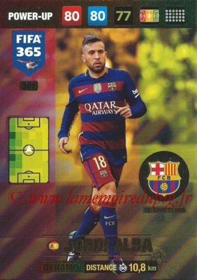 2016-17 - Panini Adrenalyn XL FIFA 365 - N° 381 - Jordi ALBA (FC Barcelone) (Dynamo)