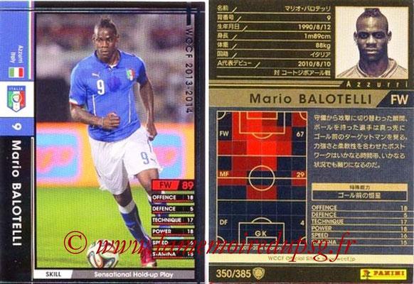 2013-14 - WCCF - N° 350 - Mario BALOTELLI (Italie)