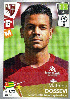 2017-18 - Panini Ligue 1 Stickers - N° 245 - Mathieu DOSSEVI (Metz)