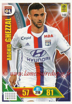 2017-18 - Panini Adrenalyn XL Ligue 1 - N° 143 - Rachid GHEZZAL (Lyon)