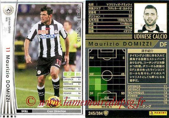 2012-13 - WCCF - N° 245 - Maurizio DOMIZZI (Udinese  Calcio)