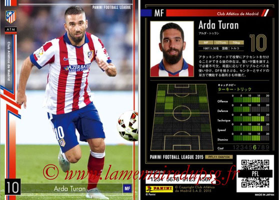 Panini Football League 2015 - PFL11 - N° 044 - Arda TURAN (Atletico Madrid)
