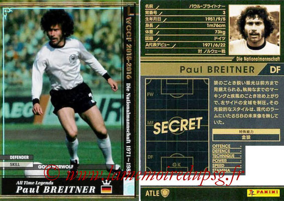 2015-16 - Panini WCCF - N° ATLE02 - Paul BREITNER (Allemagne) (All Time Legends)