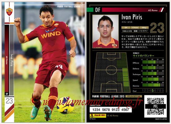 Panini Football League 2013 - PFL04 - N° 027 - Ivan PIRIS (AS Roma)