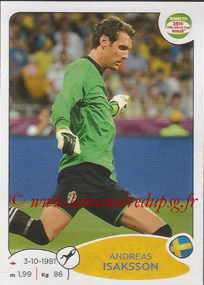 2014 - Panini Road to FIFA World Cup Brazil Stickers - N° 341 - Andreas ISAKSSON (Suède)