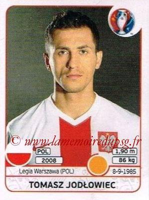 Panini Euro 2016 Stickers - N° 304 - Tomasz JODLOWIEC (Pologne)