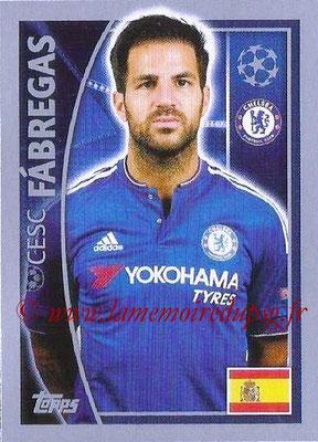 2015-16 - Topps UEFA Champions League Stickers - N° 455 - Cesc FABREGAS (Chelsea FC)