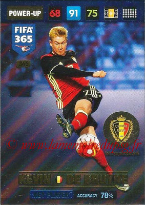 2016-17 - Panini Adrenalyn XL FIFA 365 - N° 365 - Kevin DE BRUYNE (Belgique) (Key Player)