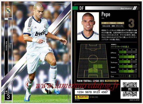 Panini Football League 2013 - PFL04 - N° 042 - PEPE (Real Madrid)