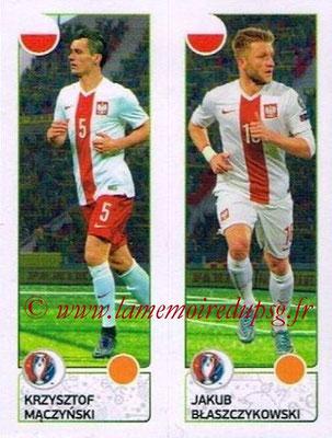 Panini Euro 2016 Stickers - N° 317 - Krzysztof MACZYNSKI + Jakub BLASZCZYKOWSKI (Pologne)
