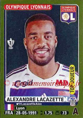 2015-16 - Panini Ligue 1 Stickers - N° 199 - Alexandre LACAZETTE (Olympique Lyonnais) (Top joueur)