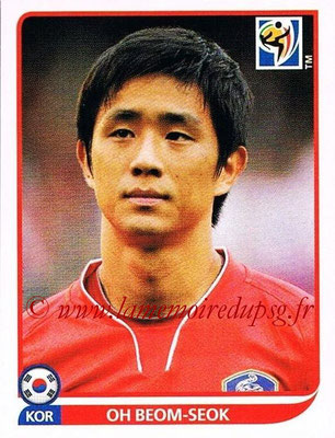 2010 - Panini FIFA World Cup South Africa Stickers - N° 152 - Oh BEOM-SEOK (Corée du Sud)