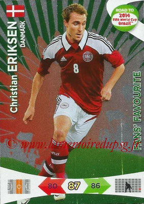 2014 - Panini Road to FIFA World Cup Brazil Adrenalyn XL - N° 193 - Christian ERIKSEN (Danemark) (Fan's Favourite)