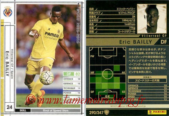 2015-16 - Panini WCCF - N° 290 - Eric BAILEY (Villarreal CF)