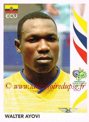 2006 - Panini FIFA World Cup Germany Stickers - N° 082 - Walter AYOVI (Equateur)