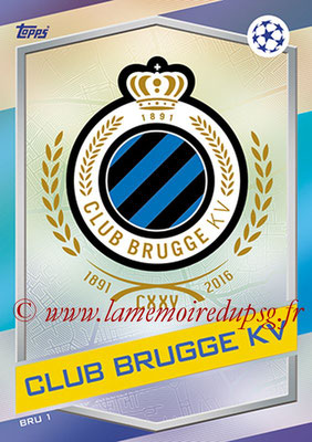 2016-17 - Topps UEFA Champions League Match Attax - N° BRU1 - Logo Club Brugge KV