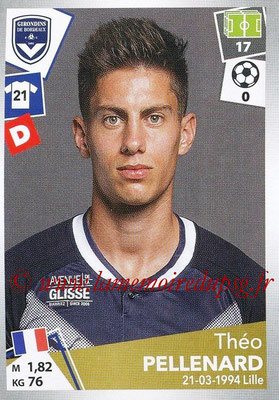 2017-18 - Panini Ligue 1 Stickers - N° 058 - Théo PELLENARD (Bordeaux)
