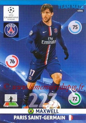 2014-15 - Adrenalyn XL champions League Update edition N° UE061 - MAXWELL (Paris Saint-Germain)