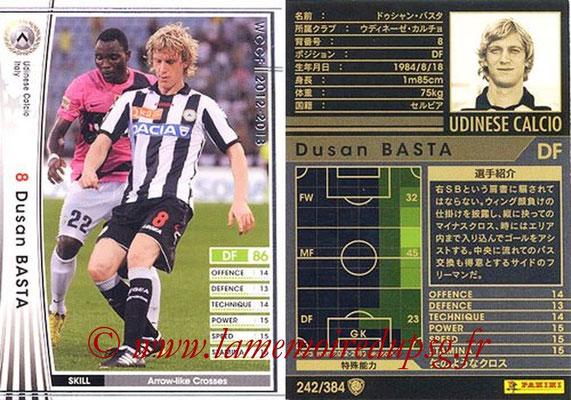 2012-13 - WCCF - N° 242 - Dusan BASTA (Udinese  Calcio)