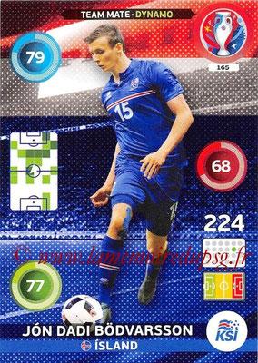 Panini Euro 2016 Cards - N° 165 - Jon Dadi BÖDVARSSON (Islande) (Dynamo)