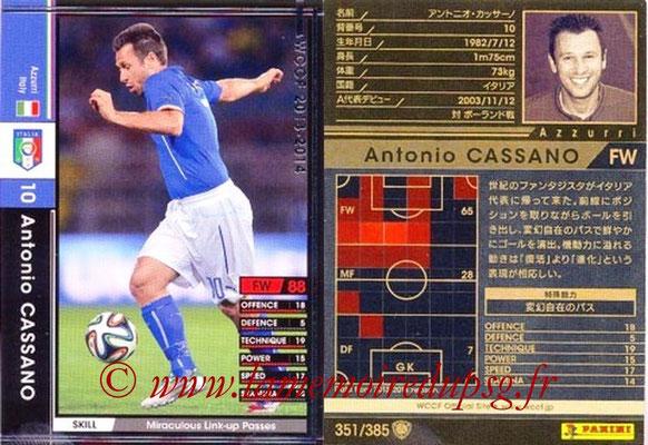 2013-14 - WCCF - N° 351 - Antonio CASSANO (Italie)