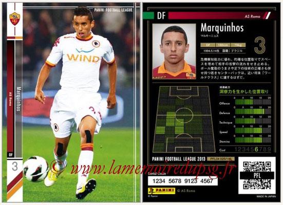 Panini Football League 2013 - PFL04 - N° 025 - MARQUINHOS (AS Roma)
