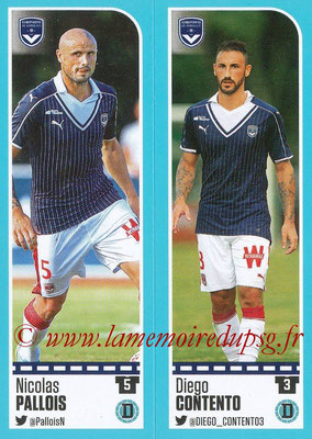 2016-17 - Panini Ligue 1 Stickers - N° 096 + 097 - Nicolas PALLOIS + Diego CONTENTO (Bordeaux)