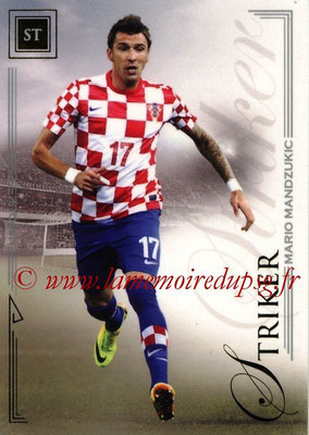 2014 - Futera World Football Unique - N° 080 - Mario MANDZUKIC (Striker)